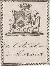 Ex-libris Jean-Eugène de GRASSET (1794-1877), député maire de Pézenas (Hérault).