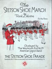 Stetson Shoe March 1928 Advertising for the Stetson Shoe Company Sheet Music