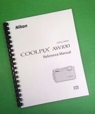 LASER Printed Nikon AW100 Coolpix Reference Camera 242 Page Owners Manual Guide