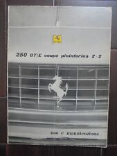 ferrari 250 gt/e coupè pininfarina 2+2 libretto uso e manutenzione