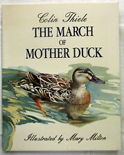 SIGNED The March of Mother Duck Colin Thiele Mary Milton Card Cover 1994 SCARCE