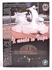 RIVISTA MAGAZINE - VESPA CLUB D'ITALIA N. 3 2010 - IL MONDO IN VESPA