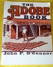 Vtg THE ADOBE BOOK John F O'Connor PB BOOK 3rd Print 1975 ILLUSTRATED