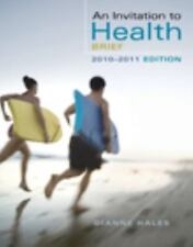 An Invitation to Health, Brief Edition by Hales, Dianne Instructor's Edition New