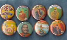 """Freakshow Carnival Banner 1"""" Pins Buttons Badges Set of 8 Vintage Poster Art"""