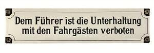 Eisenbahn Schild Dem Führer ist die Unterhaltung mit den Fahr... 25x6 cm Emaille