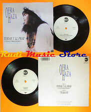LP 45 7'' OFRA HAZA Today i'll pray Oggi Ya ba ye 1991 italy WAST WEST cd mc dvd