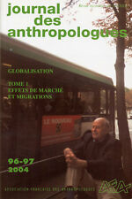 COLLECTIF, JOURNAL DES ANTHROPOLOGUES GLOBALISATION TOME 1