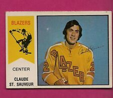 RARE 1974-75 OPC WHA #  62 BLAZERS CLAUDE ST SAUVEUR  ROOKIE  CARD