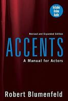 Accents : A Manual for Acting by Robert Blumenfeld