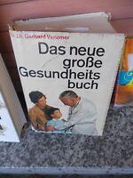Das neue große Gesundheitsbuch, von Dr. Dr. Gerhard Venzmer