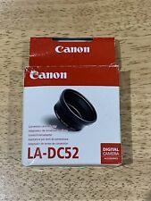 Cannon Conversion Lens Adapter LA- DC52 0013803033946 Brand New