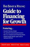Ernst and Young Guide to Financing for Growth Paperback Daniel R. Garner