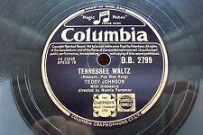 TEDDY JOHNSON 78 RPM THE TENNESSEE WALTZ / I'LL ALWAYS LOVE YOU COL D.B.2799