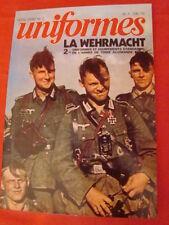 """hors-série N°2 """"Uniformes"""" la Wehrmacht (uniformes et équipements de la (Heer)"""