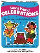 The Celebration: Small World Celebrations : Multi-Cultural Holidays to Celebrate