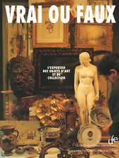 Vrai ou Faux - Real or Fake French book U.F.des Experts
