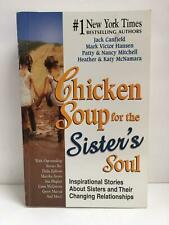 Chicken Soup for the Sister's Soul, 2002, Paperback Book, Like New