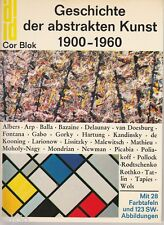 Geschichte der abstrakten Kunst 1900-1960 - Cor Blok