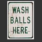 Внешний вид - Wash Balls Here Sign PHOTO Golf Decor 5x7 Photo Bar Decor Golfing PHOTOGRAPH