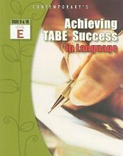 Achieving TABE Success In Language, Level E Workbook Achieving TABE Success for
