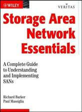 Storage Networking Essentials: A Complete Guide, Barker, M.,,