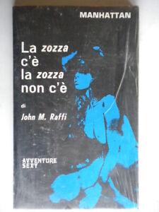 La zozza c'è la zozza non c'èRaffi John manhattan3 erotismo erotica nuovo 821