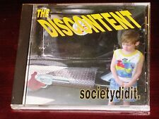 The Discontent: Society Did It CD 1996 Bonus Track Nimbus Sha-La Records CD0001