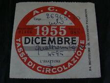 BOLLO ACI 1955 DICEMBRE TASSA CIRCOLAZIONE MOTO VESPA FARO BASSO SCOOTER EPOCA