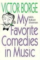 My Favorite Comedies in Music - Paperback By Borge, Victor - VERY GOOD