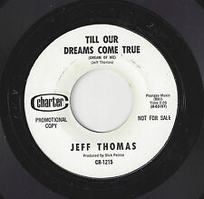 ♫JEFF THOMAS Till Our Dreams Come True/How Does That  Charter 1215 TEEN ROCK ♫