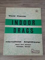 Chicago 1962 1st EVER INDOOR DRAG RACE Official Event PROGRAM Drags NHRA Racing