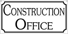 Construction Office- 6x12 Aluminum Retro vintage business sign