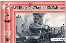 IAN ALLAN ABC: STILL MORE OF MY BEST RAILWAY PHOTOGRAPHS:  CANON  E.TREACY 1948