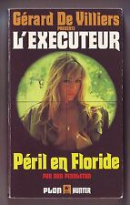 L'executeur Don Pendleton : peril en floride     Plon