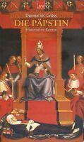 Donna W. Cross -  Die Päpstin - Historischer Roman - 566 Seiten
