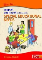 How to Support and Teach Children with Special Educational Needs NEW BOOK