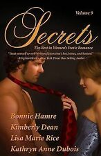 Secrets: The Best in Women's Romantic Erotica by Kimberly Dean (Paperback /