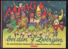Mecki bei den 7 Zwergen. Ein märchenhafter Reisebericht (2001)