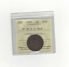 **1859 DPN#1**,ICCS Graded Canadian, Large One Cent, **G-6 Mark**