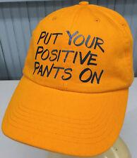 Put Your Positive Pants On Strapback Baseball Cap Hat Motivational