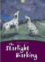The Starlight Barking (Egmont classics),Dodie Smith