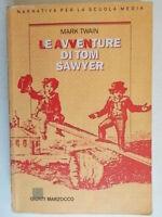 Le avventure di Tom Sawyer Twain Mark1990 giunti scuola media roncaglia bambini