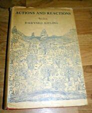 Vintage Rudyard Kipling Book Actions and Reactions Book Hardback Book 1936