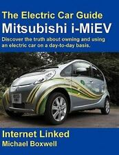 The Electric Car Guide: Mitsubishi I-Miev- Discover The Truth About Owning An...