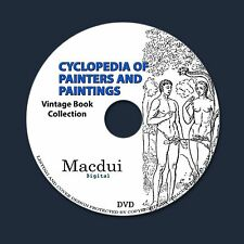 Cyclopedia of Painters and Paintings – 4 Vintage eBooks Collection on 1 DATA DVD