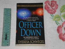 Officer Down by Theresa Schwegel    -signed- pb