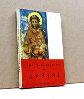 THE SANCTUARIES OF ASSISI [Casa Editrice Francescana 1967]