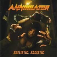 ANNIHILATOR - BALLISTIC, SADISTIC (2020) CD Jewel Case by Fono Music+FREE GIFT