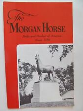 Morgan Horse Club vintage booklet 1967 -Pride and Product of America collectible